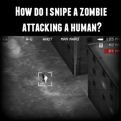 FAQ_-_Snipe_Zombie.png